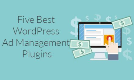 Five Best WordPress Ad Management Plugins