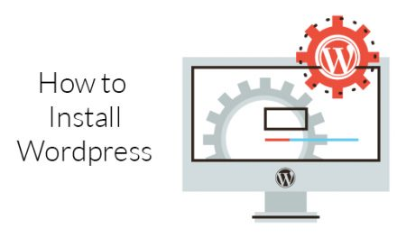 How to Install WordPress? – Complete WordPress Installation Tutorial
