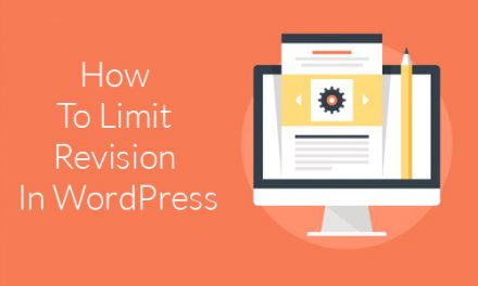 How To Set Limit Revision In WordPress?