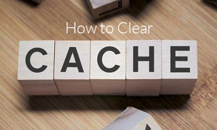 How to Clear Cache on Web Browser?