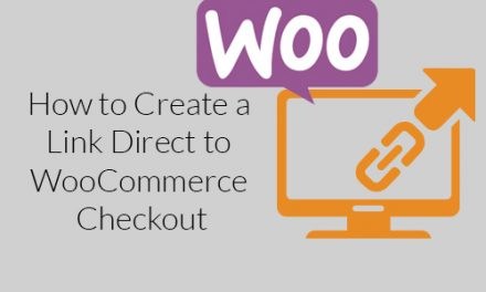 How to Create a Link Direct to WooCommerce Checkout?