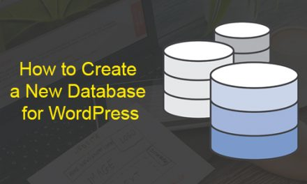 How to Create a New Database for WordPress?