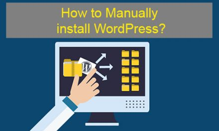 How to Manually Install WordPress?