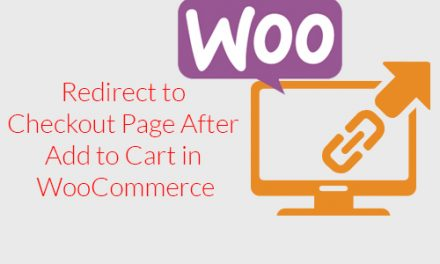 Redirect to Checkout Page After Add to Cart in WooCommerce