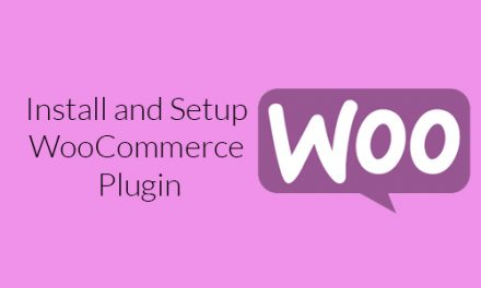 Install and Setup the WooCommerce Plugin – Complete Guide