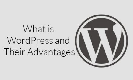 What is WordPress and Their Advantages?