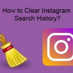 How to Clear Instagram Search History?