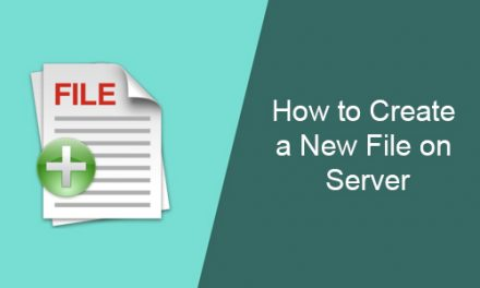 How to Create a New File on Server