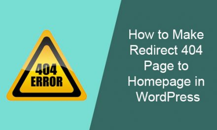 How to Make Redirect 404 Page to Homepage in WordPress