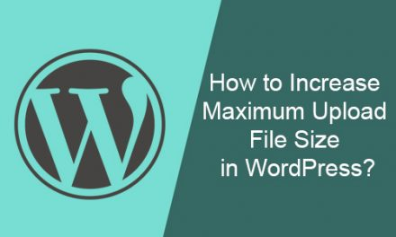 How to Increase Maximum Upload File Size in WordPress?