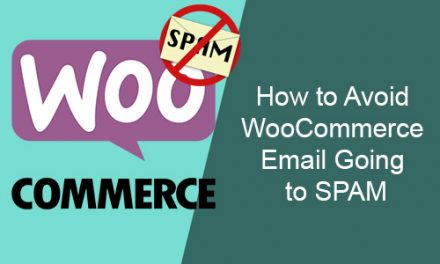 How to Avoid WooCommerce Email Going to SPAM