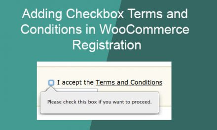 Adding Checkbox Terms and Conditions in WooCommerce Registration