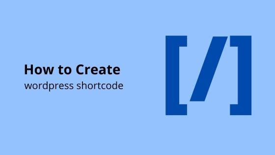 create wordpress shortcode