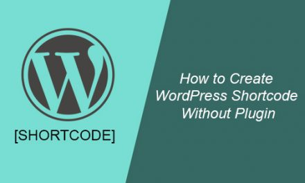 How to Create WordPress Shortcode Without Plugin