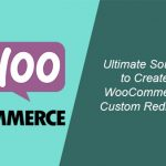 Ultimate Source to Create WooCommerce Custom Redirects
