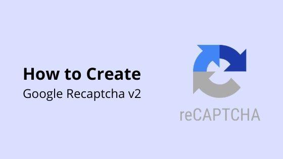 create google recaptcha